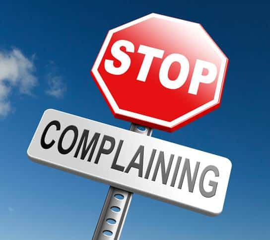 Stop complaining sign